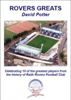 """Rovers Greats"" by David Potter"